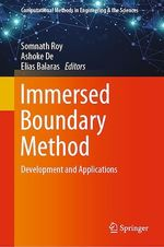 Immersed Boundary Method  - Somnath Roy - Ashoke De - Elias Balaras