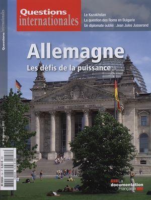 Revue questions internationales N.54 ; Allemagne ; les défis de la puissance