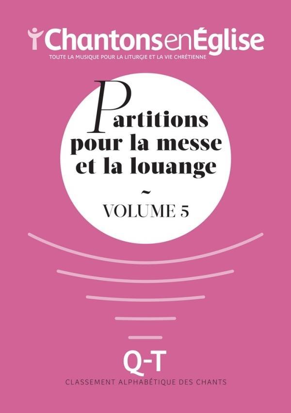 PARTITIONS POUR LA MESSE ET LA LOUANGE VOL5