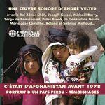 Vente AudioBook : C'était l'Afghanistan avant 1978. Portraits d'un pays perdu. Témoignages  - . Collectif - Joseph Kessel - André Velter - Michaël Barry - Homayoun Majrouh - Roi Mohammad Zaher Shah