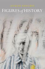 Vente Livre Numérique : Figures of History  - Jacques RANCIERE