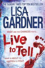 Vente Livre Numérique : Live to Tell (Detective D.D. Warren 4)  - Lisa Gardner
