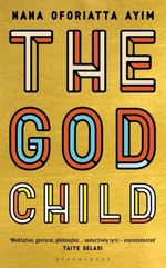 The God Child  - Nana Oforiatta Ayim