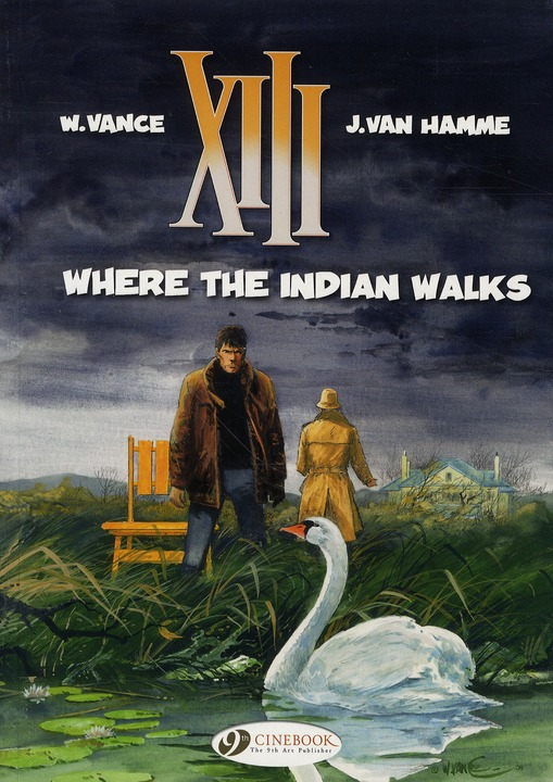 XIII T.2 ; where the indian walks