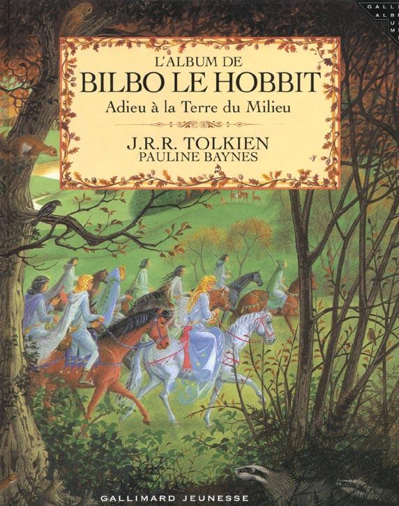 L'album de bilbo le hobbit - adieu a la terre du milieu