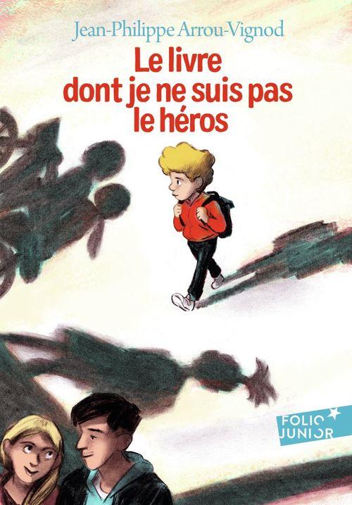 Le livre dont je ne suis pas le heros