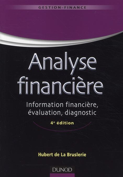 analyse financière ; information financière, évaluation, diagnostic (4e édition)