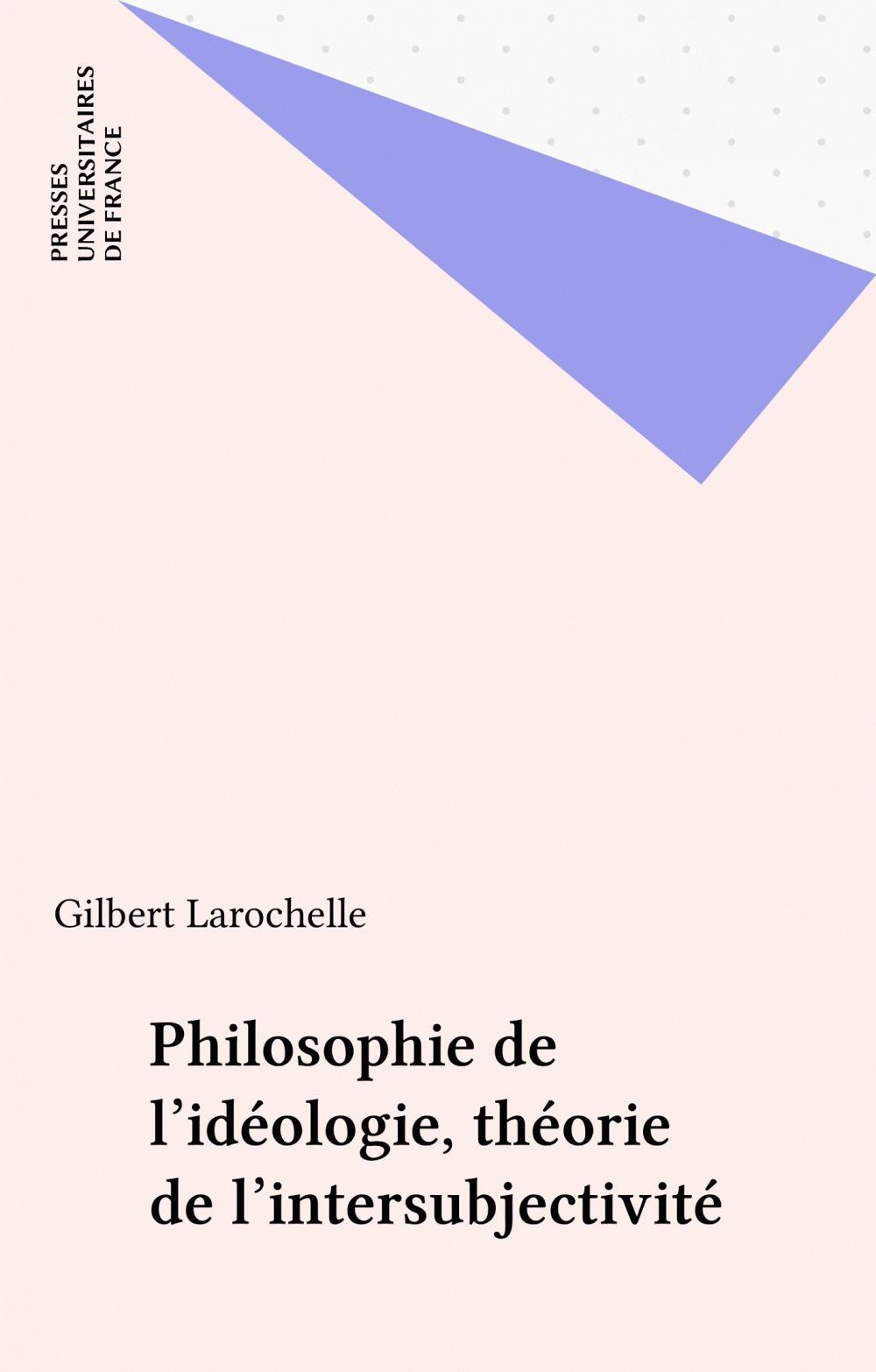 Philosophie de l'ideologie