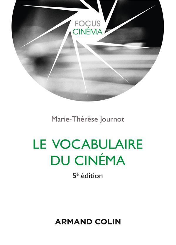 LE VOCABULAIRE DU CINEMA (5E EDITION)