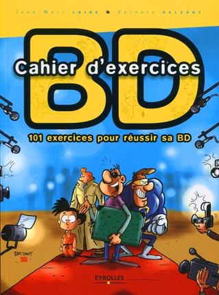 Cahier d'exercices BD ; 101 exercices pour réussir sa BD