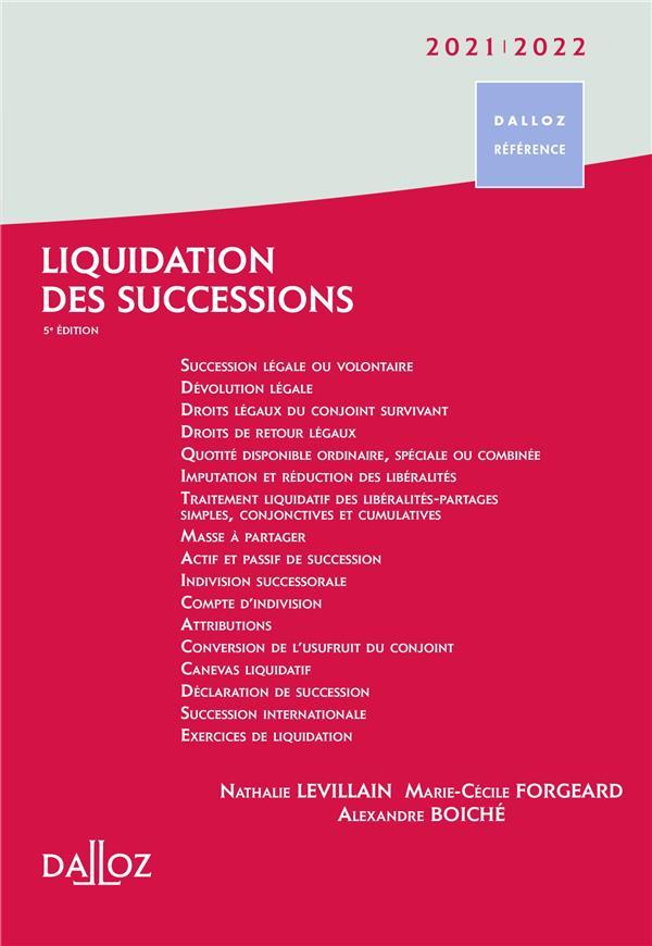 Liquidation des successions (édition 2021/2022)