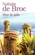 Fleur de sable  - Nathalie de Broc