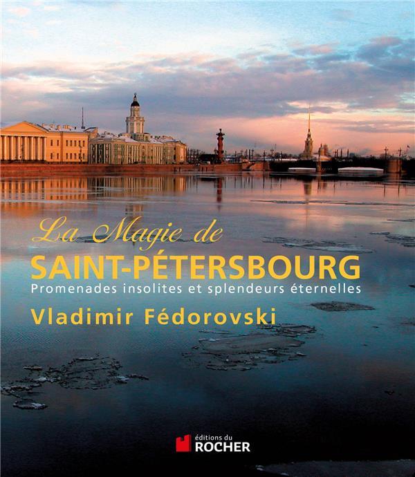 La magie de Saint-Pétersbourg