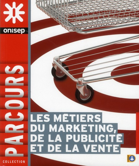 Les Metiers Du Marketing, De La Vente Et De La Publicite