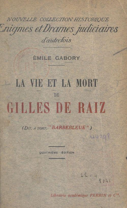 La vie et la mort de Gilles de Raiz