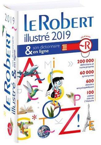 Dictionnaire Le Robert illustré et son dictionnaire en ligne (édition 2019)