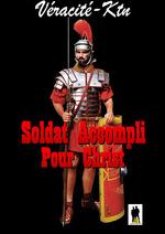 Soldat accompli pour Christ