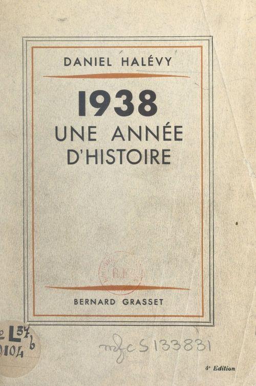 1938, une année d'histoire