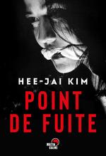 Vente EBooks : Point de fuite  - Hee-jae Kim