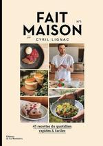 Vente EBooks : Fait maison n°1  - Cyril Lignac