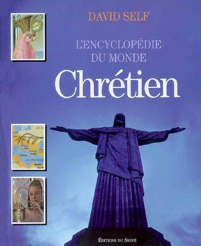 L'encyclopédie du monde chrétien