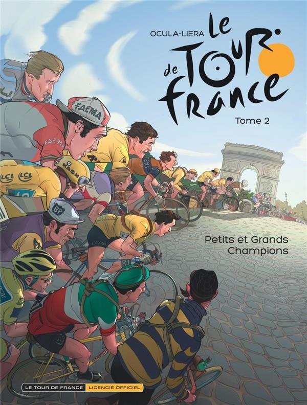 LE TOUR DE FRANCE - TOME 2 - PETITS ET GRANDS CHAMPIONS Gerasi Sergio