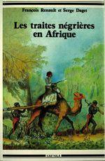 Les traites négrières en Afrique