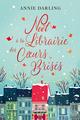 Noël à la librairie des coeurs brisés  - Annie Darling