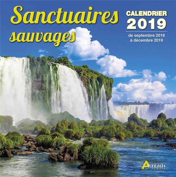 Sanctuaires sauvages ; calendrier de septembre 2018 à décembre 2019 (édition 2019)