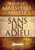 Vente EBooks : Sans un adieu  - Michael Marshall Smith