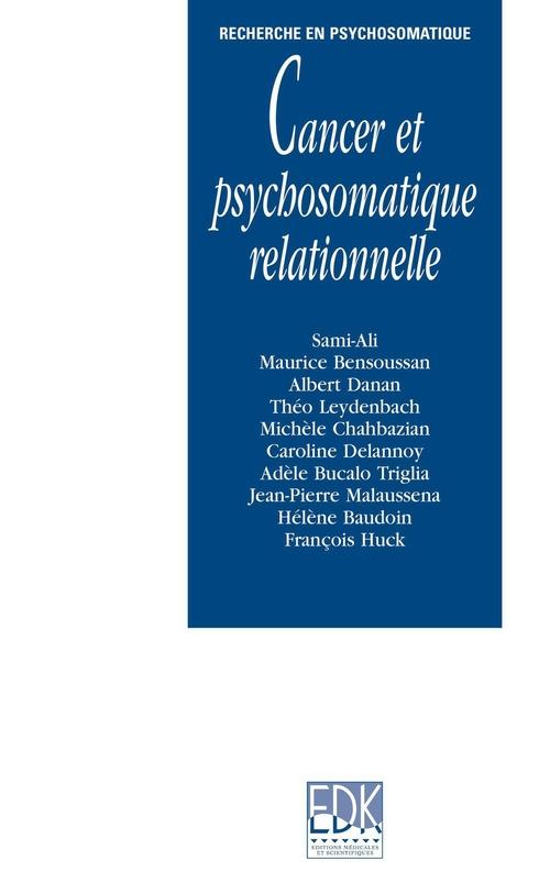 Cancer et psychosomatique relationnelle
