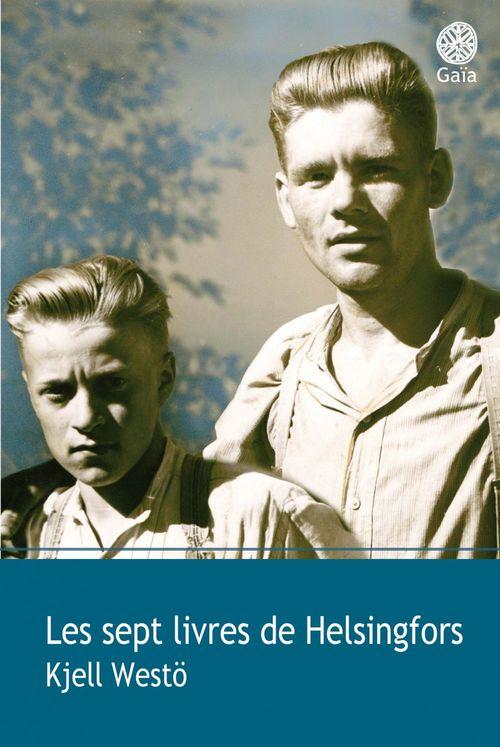Les sept livres d'Helsingfors  - Kjell Westö