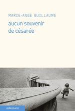 Vente Livre Numérique : Aucun souvenir de Césarée  - Marie-Ange Guillaume