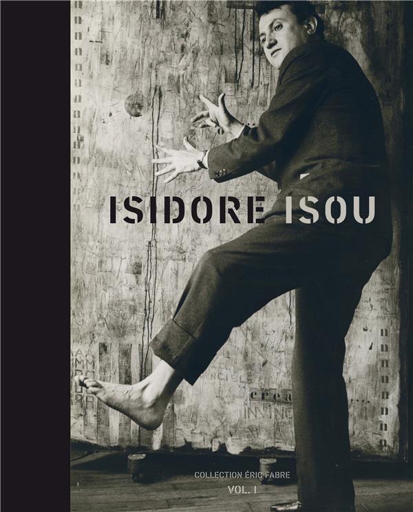 Isidore Isou t.1