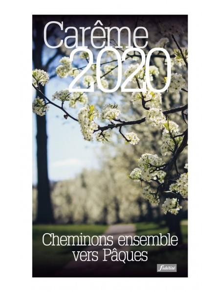 CHEMINONS ENSEMBLE VERS PAQUES  -  CAREME (EDITION 2020)
