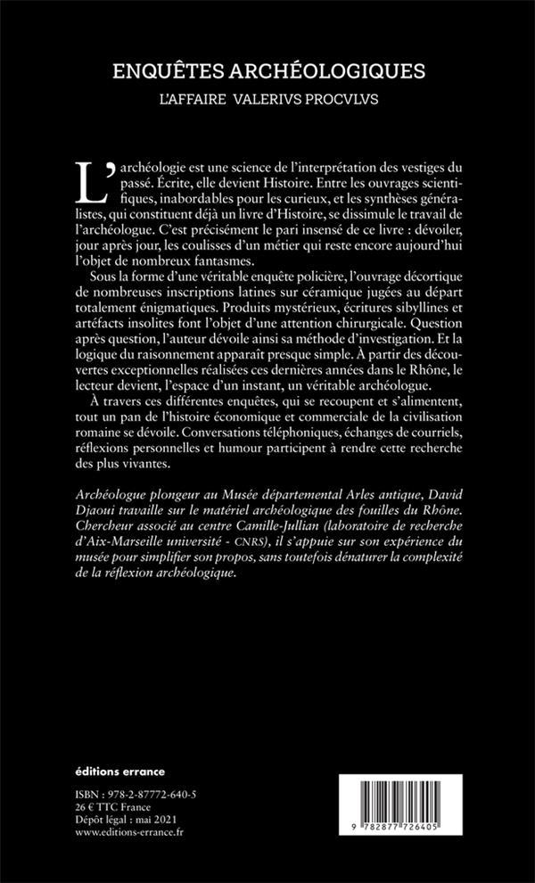Les enquêtes archéologiques : l'affaire Valérius Proculus