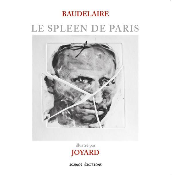 Le spleen de Paris ; Baudelaire illustré par Joyard