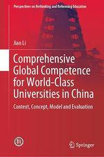 Comprehensive Global Competence for World-Class Universities in China  - Jian Li