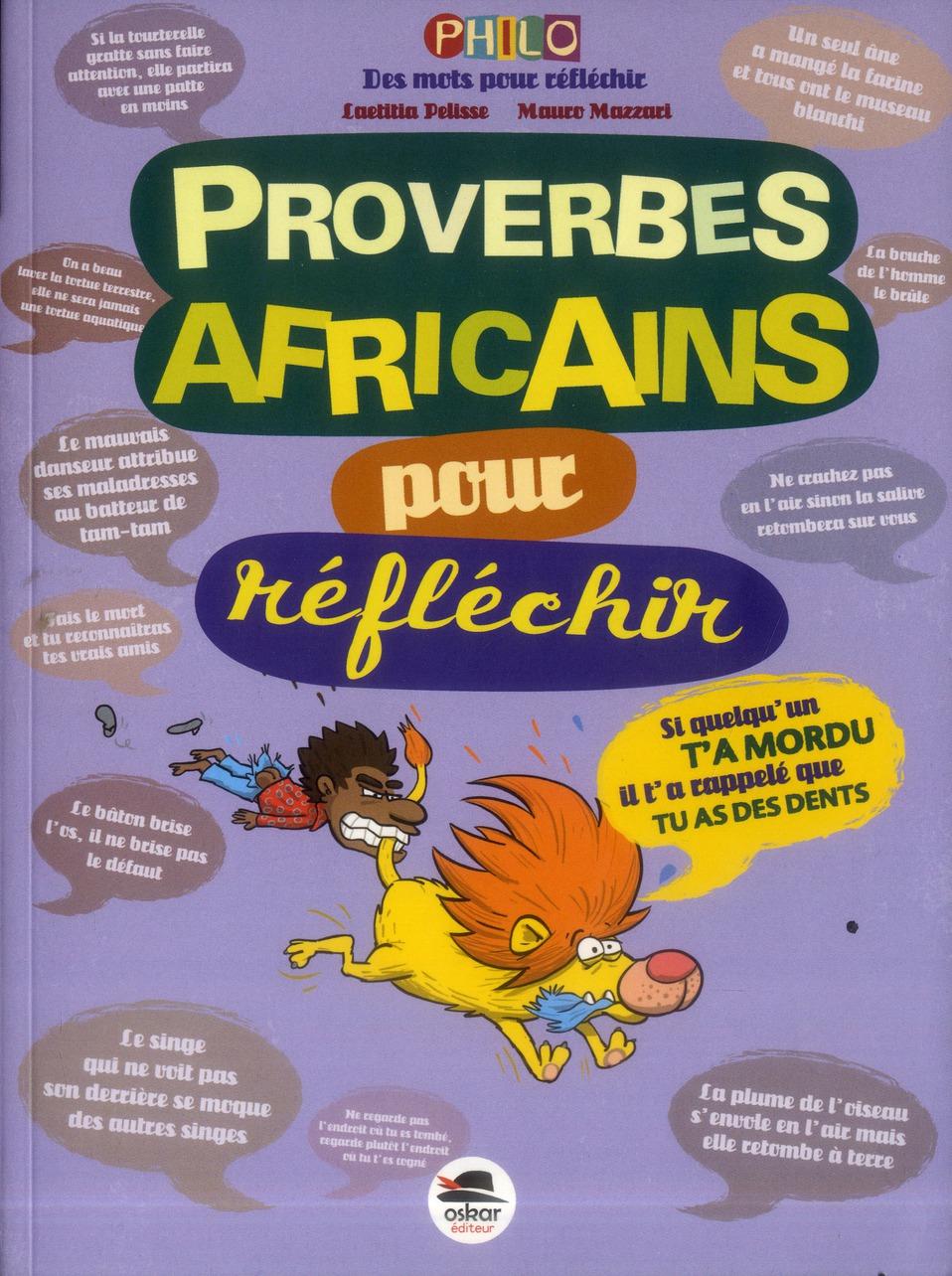 Proverbes africains ; pour réfléchir