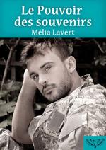 Le pouvoir des souvenirs  - Mélia Lavert