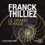 Vente AudioBook : Le Grand Voyage  - Franck Thilliez