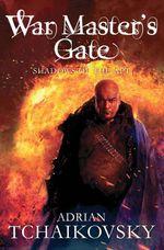Vente EBooks : War Master's Gate  - Adrian Tchaikovsky