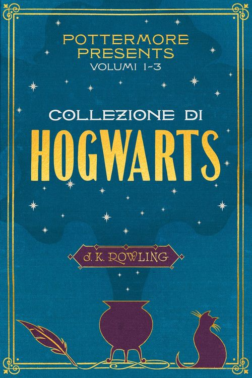 Pottermore Presents: volumi 1-3 della collezione di Hogwarts