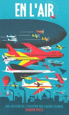 En l'air ; une histoire de l'aviation