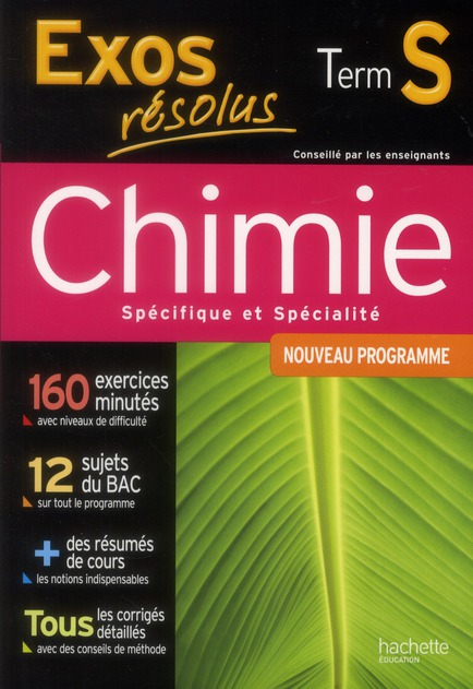 Exos Resolus; Chimie ; Terminale S ; Enseignement Specifique Et Specialite