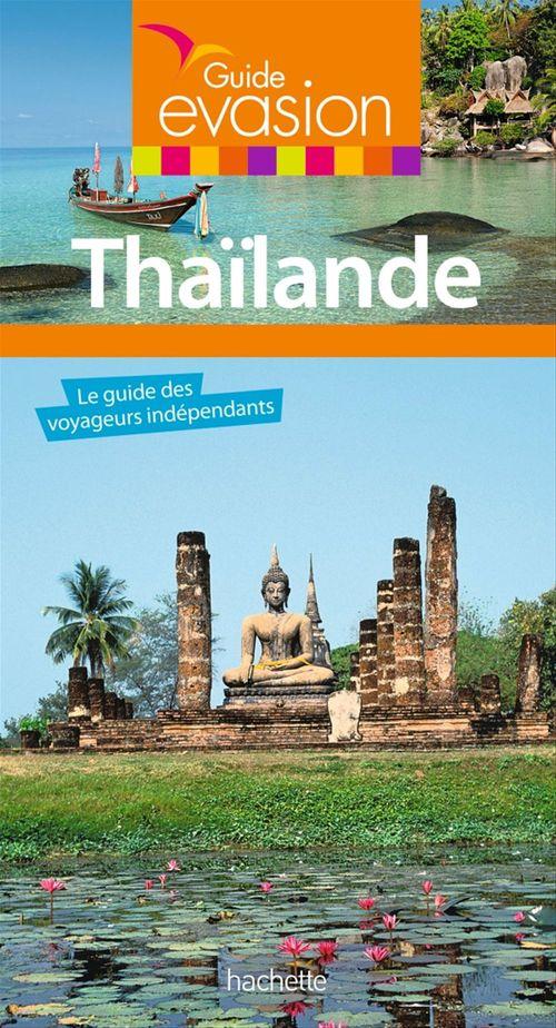 Guide évasion ; Thaïlande