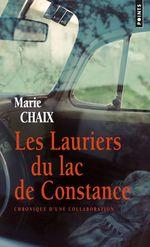 Vente Livre Numérique : Les Lauriers du lac de Constance. Chronique d'une collaboration  - Marie Chaix