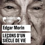 Vente AudioBook : Leçons d'un siècle de vie  - Edgar Morin