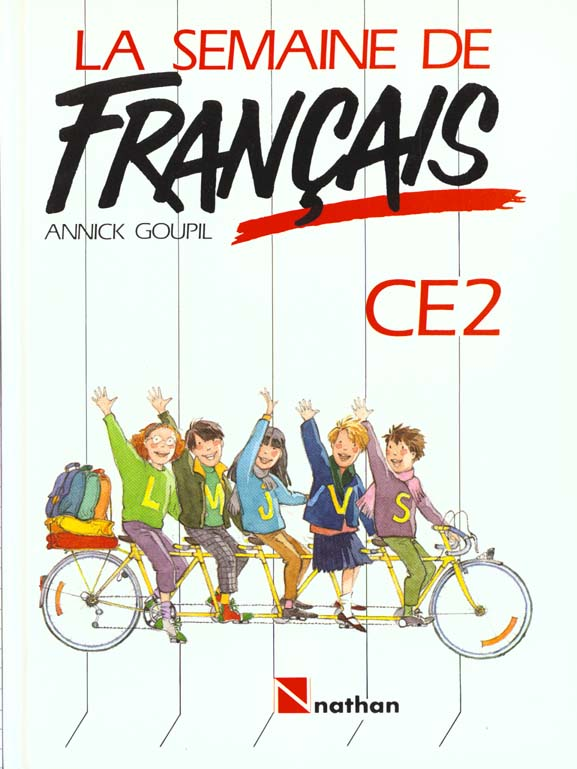 Ma Semaine De Francais Ce2 Livre De L Eleve Annick