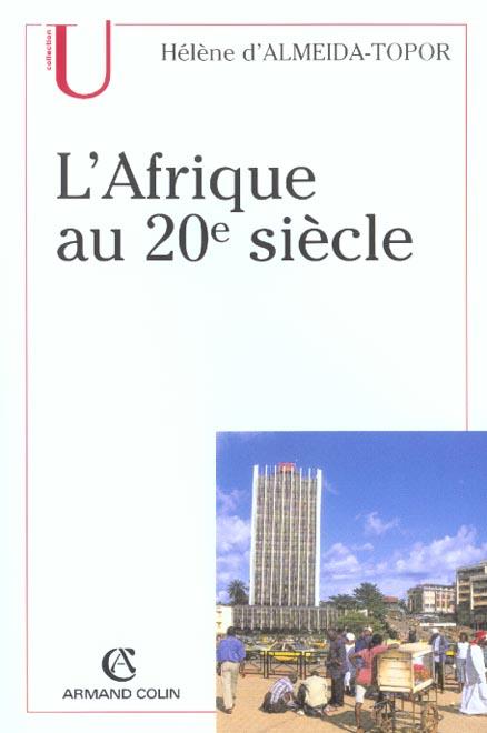 L'Afrique Au 20e Siecle